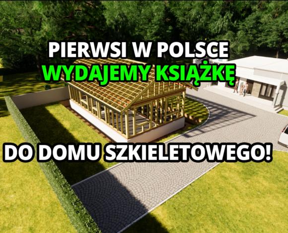 Instrukcja budowy domu szkieletowego