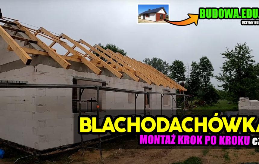 Dom na start, sezon 2 cz.18 | Instrukcja montażu Blachodachówki | Blachodachówka | Łacenie dachu